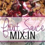 How to Make Fruit Sauce Mix-In