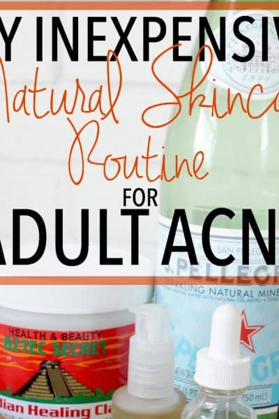 A Simple and Effective Natural Skincare Routine for Adult Acne