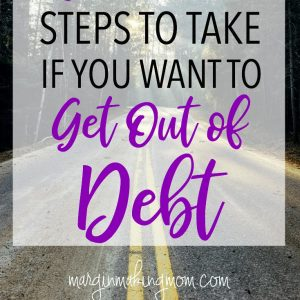 The 6 Most Critical Steps You Need to Implement to Get Out of Debt