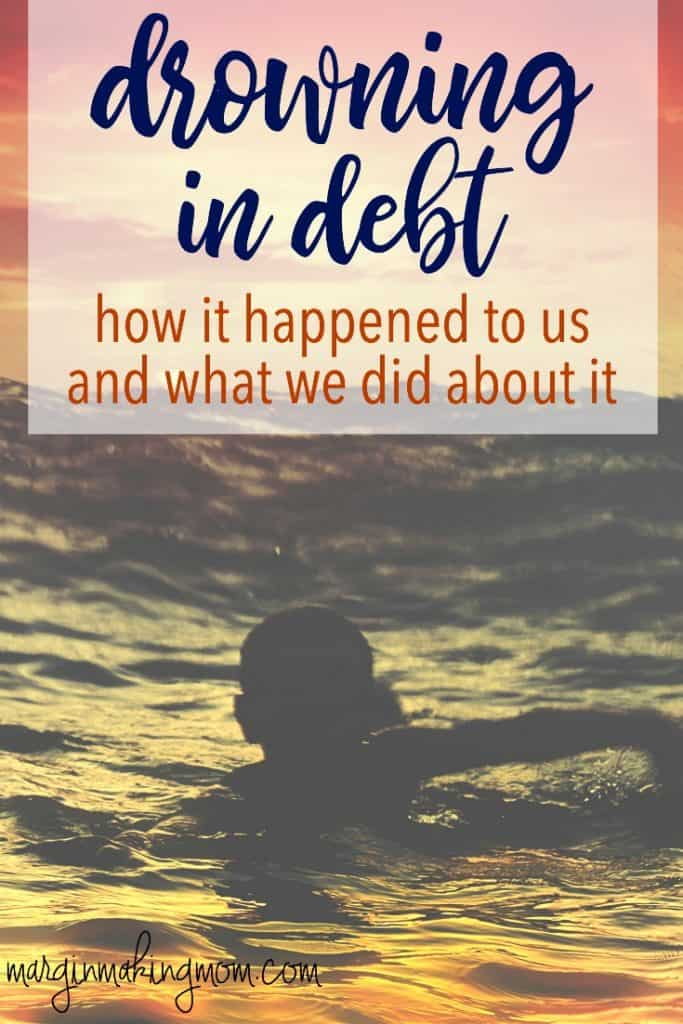 Even well-meaning, responsible people can find themselves drowning in debt. Here's how it happened to us. Click through to read more. You may see glimpses of yourself in our story!