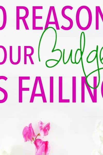 10 Reasons Your Budget is Failing