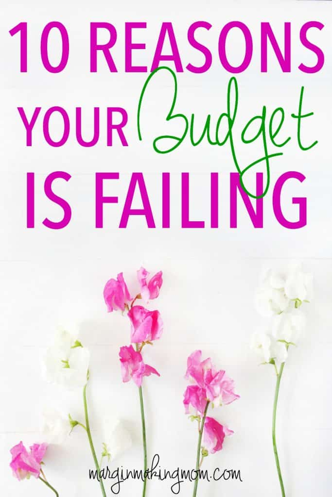 Have you been unsuccessful at making a budget work for you? Check out these 10 reasons why your budget is failing. Number 5 is particularly common! Budgeting | Budget Fail