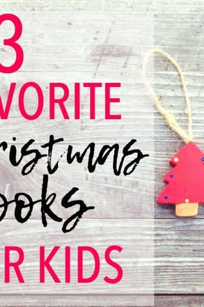 13 Favorite Christmas Books for Kids