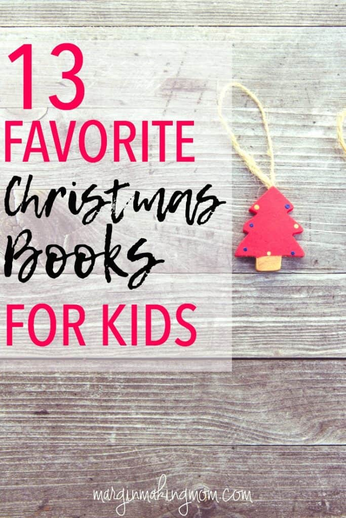 These are 13 of our favorite Christmas books for kids! There's something for everyone on this list. Christmas books | books for kids | gift ideas for kids | Christmas gift ideas