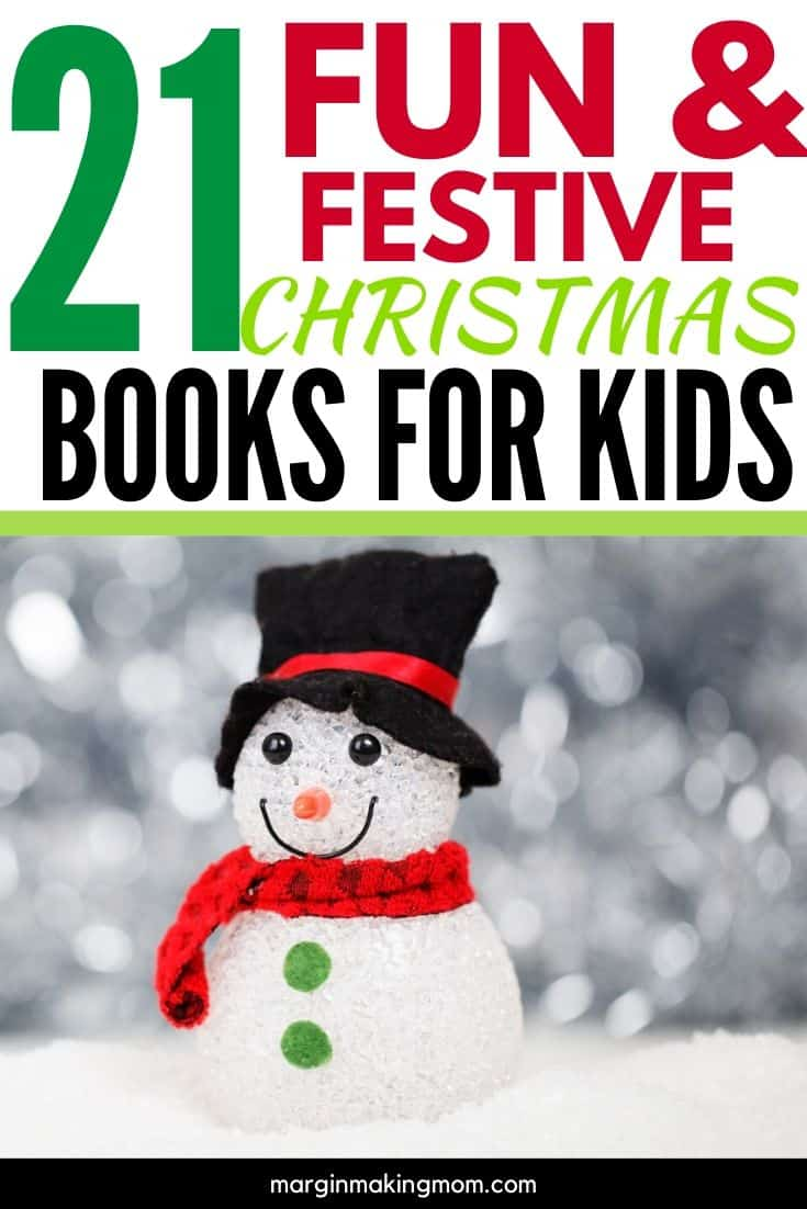 """snowman with overlay that reads, """"21 Festive Christmas Books for Kids"""""""