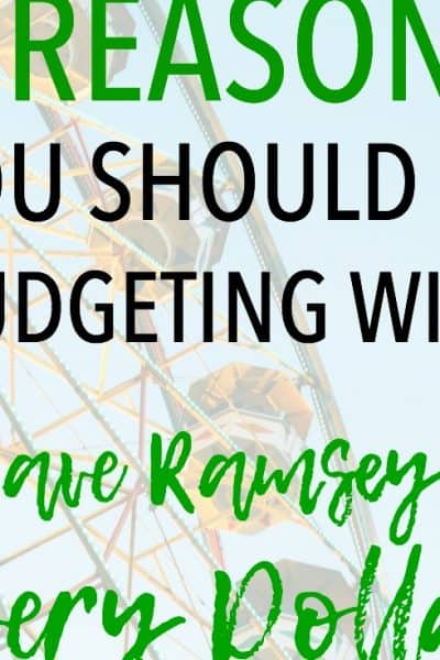 8 Reasons You Should Be Budgeting with Every Dollar