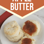 plate of biscuits topped with slow cooker apple butter