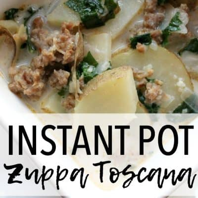 Easy and Delicious Zuppa Toscana in the Instant Pot Pressure Cooker