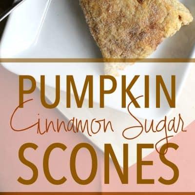 Fall Favorites: How to Make Pumpkin Cinnamon Sugar Scones