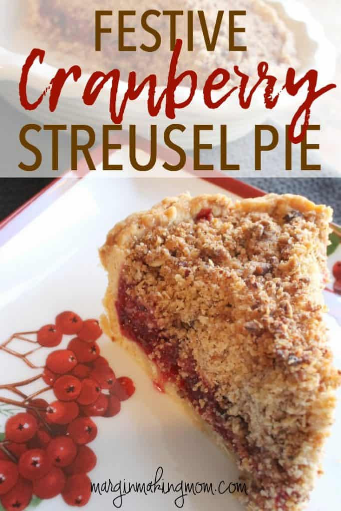 This cranberry streusel pie is a perfect holiday dessert! It's like cranberry sauce in dessert form, which makes it the perfect beautiful Christmas dessert! Add this to your holiday menu pronto! Christmas dessert recipe | Cranberry recipe | Cranberry pie