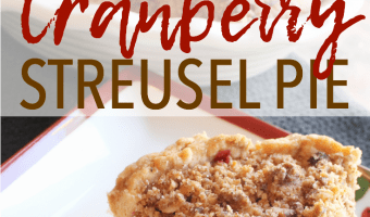 Cranberry Streusel Pie – A Festive and Beautiful Holiday Dessert
