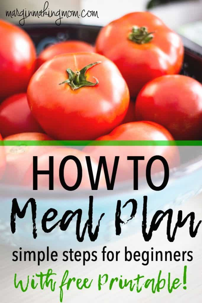 I love these 7 quick and easy steps for how to meal plan! Following these steps for weekly meal planning can eliminate stress and reduce waste! How to Meal Plan | Easy Meal Planning | Weekly Meal Planner