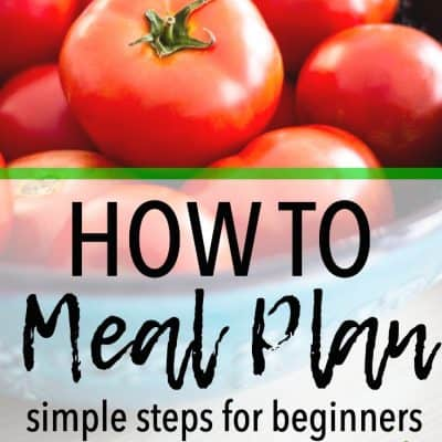 An Easy Way to Meal Plan for Beginners