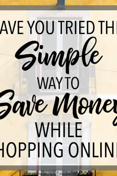 An Amazingly Simple Way to Save Money While Shopping Online