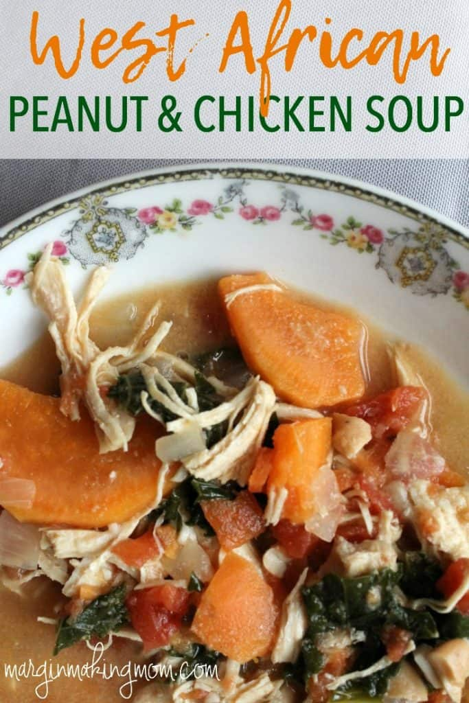 This West African Peanut and Chicken Soup is a unique blend of flavors that creates a perfectly comforting and healthy soup! It is an easy weeknight meal but is also great for guests! Easy meals | Healthy Meals | Chicken Soup