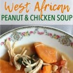 Quick and Easy West African Peanut and Chicken Soup