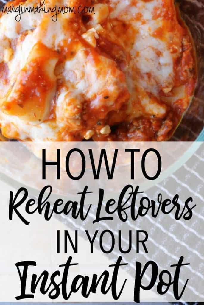 Did you know you can reheat leftovers in the Instant Pot pressure cooker? It's actually really quick and easy. Click through to learn how!