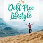 4 Powerful Benefits of a Debt Free Lifestyle