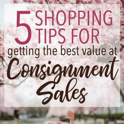 5 Shopping Tips to Get the Best Value at Consignment Sales