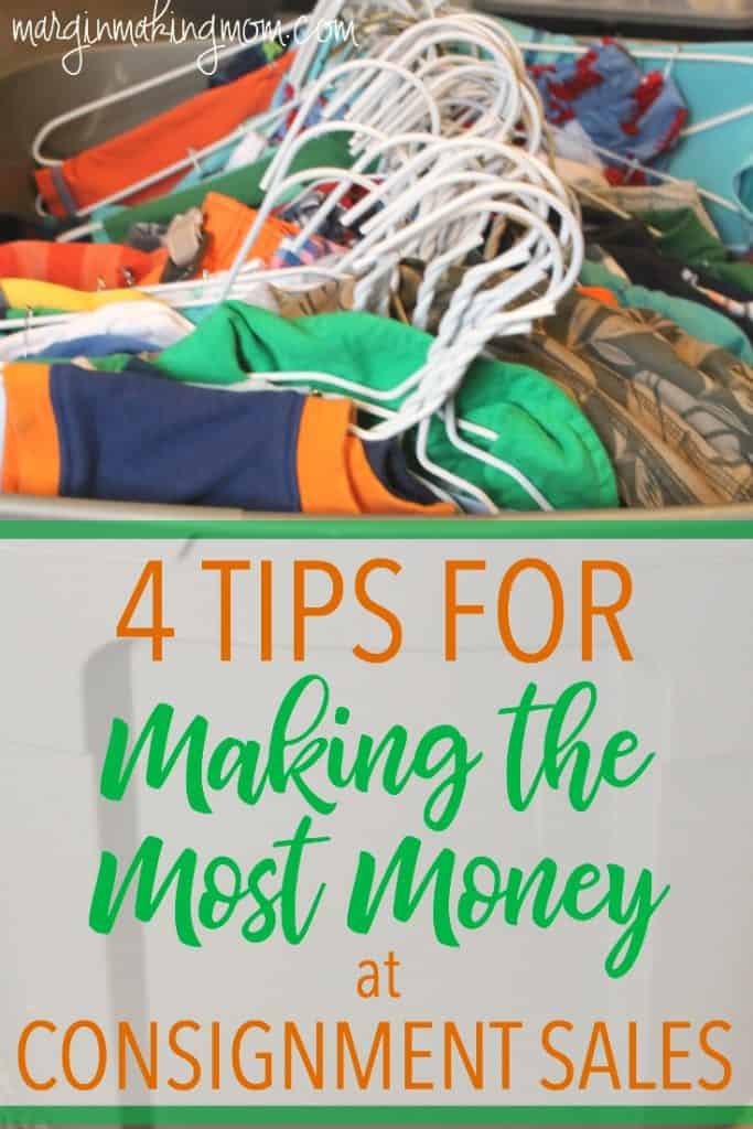 These 4 selling tips will help you make money at consignment sales with the least amount of effort! Click through to learn more. Consignment sale tips | make money at consignment sales
