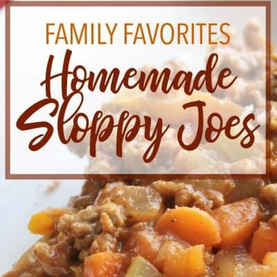 Family Favorites: How to Make Homemade Sloppy Joes