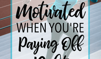 How to Stay Motivated When Paying Off Debt