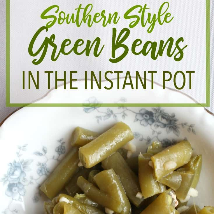 How to Make Southern Style Green Beans in the Pressure Cooker