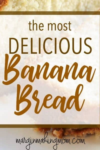 How to Make the Most Delicious Banana Bread