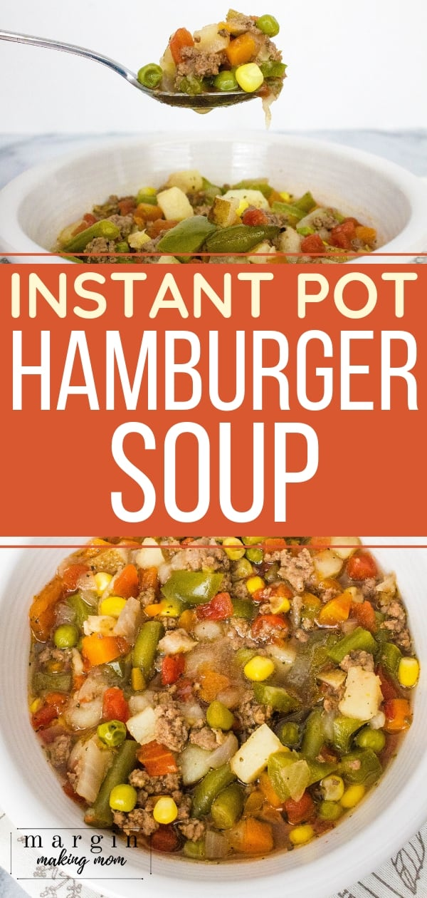 white bowl filled with hamburger soup made in the Instant Pot