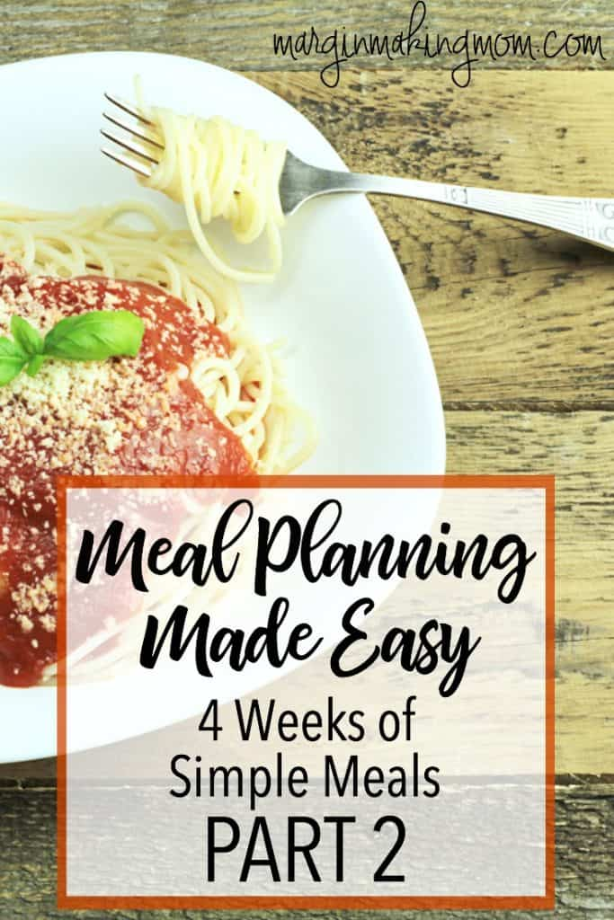 Need inspiration for your weekly meal plan? These four easy weekly meal plans will give you plenty of ideas! Click through for easy meals! Simple meal plans | Easy meal planning | Meal plan ideas | Simple weekly meal plans