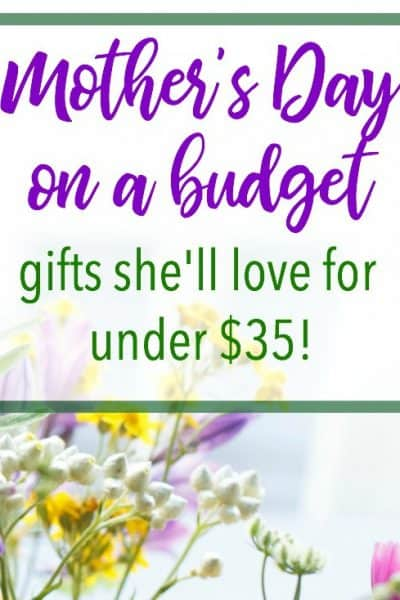 Mother's Day on a Budget: Gifts She'll Love for Under $35