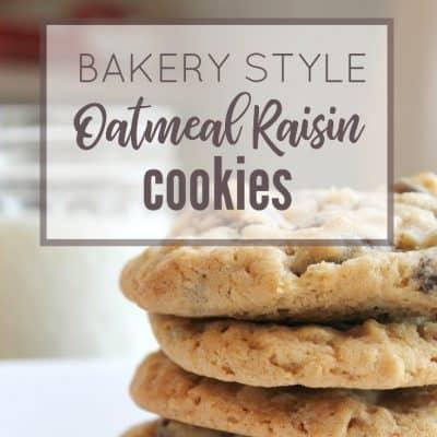 How to Make Bakery Style Oatmeal Raisin Cookies