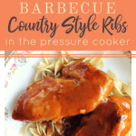 How to Make Pressure Cooker BBQ Country Style Ribs