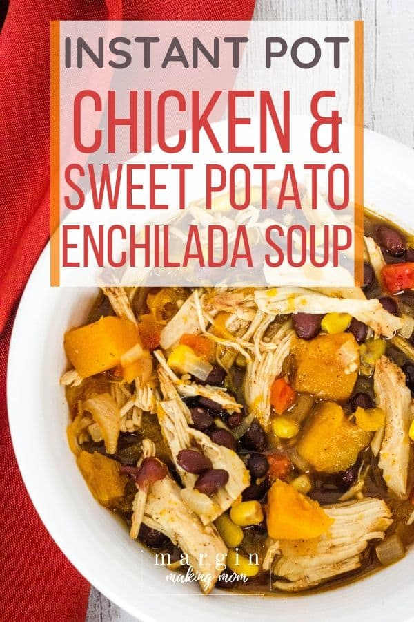 white bowl filled with Instant Pot chicken and sweet potato enchilada soup
