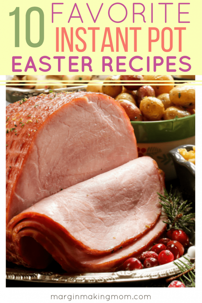 Simplify the work of making Easter dinner by using your Instant Pot! I'm sharing 10 of the best Instant Pot Easter recipes to save you time and energy, allowing you to wow your guests without slaving away in the kitchen. Click through to see each tasty option!