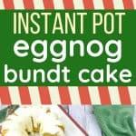 Instant Pot eggnog bundt cake on a holiday platter