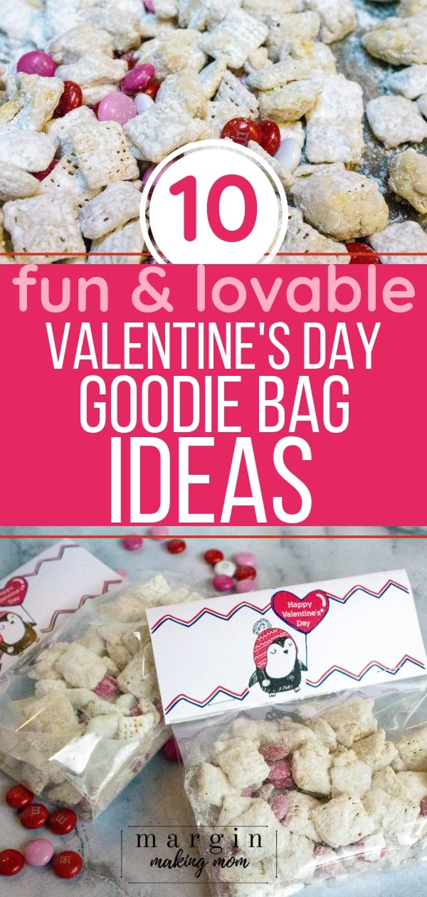 Free printable Valentine goodie bag toppers and 10 ideas of what to put in them, including goodie bag snack mix