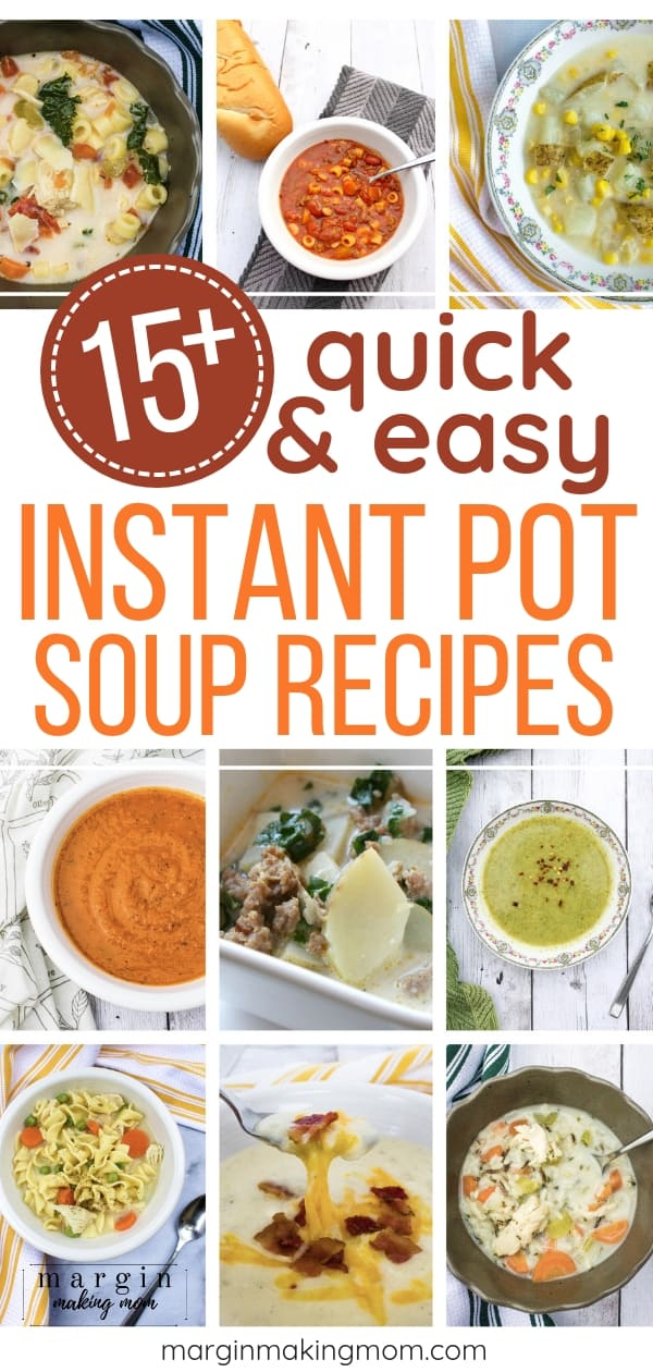 collage of the best easy Instant Pot soup recipes
