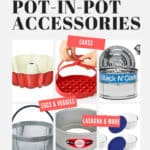 Best Pot in Pot Accessories for the Instant Pot