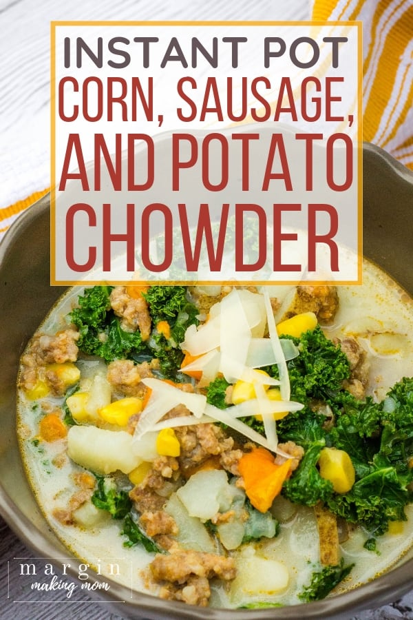 brown bowl filled with corn, sausage, and potato chowder made in the Instant Pot