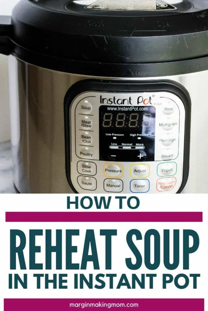 Image of an Instant Pot that can be used to reheat soup