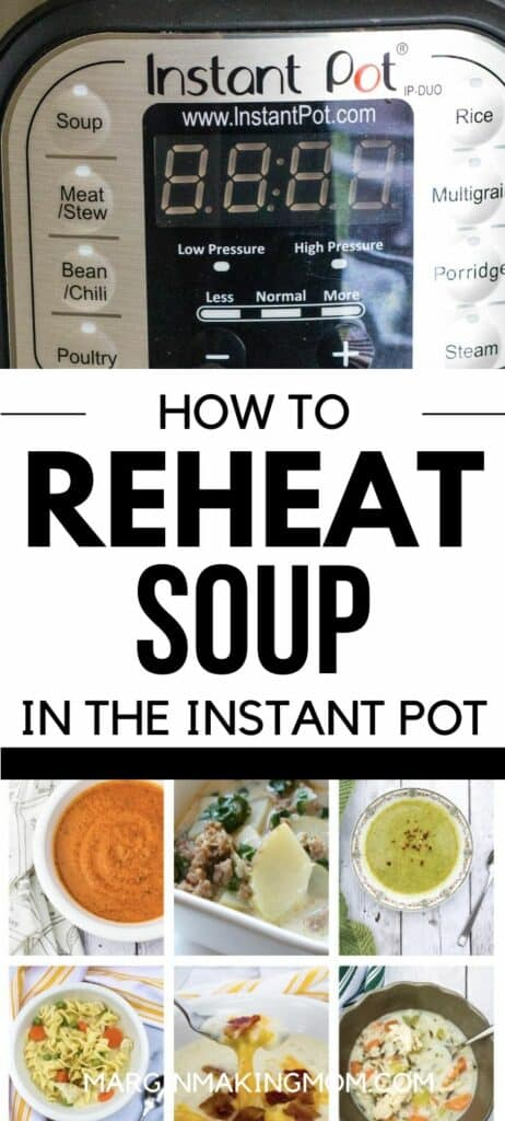 Picture of an Instant Pot control panel and several bowls of soup, demonstrating how you can reheat soup in the Instant Pot.