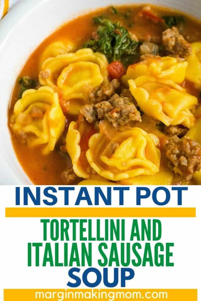 bowl of tortellini and sausage soup