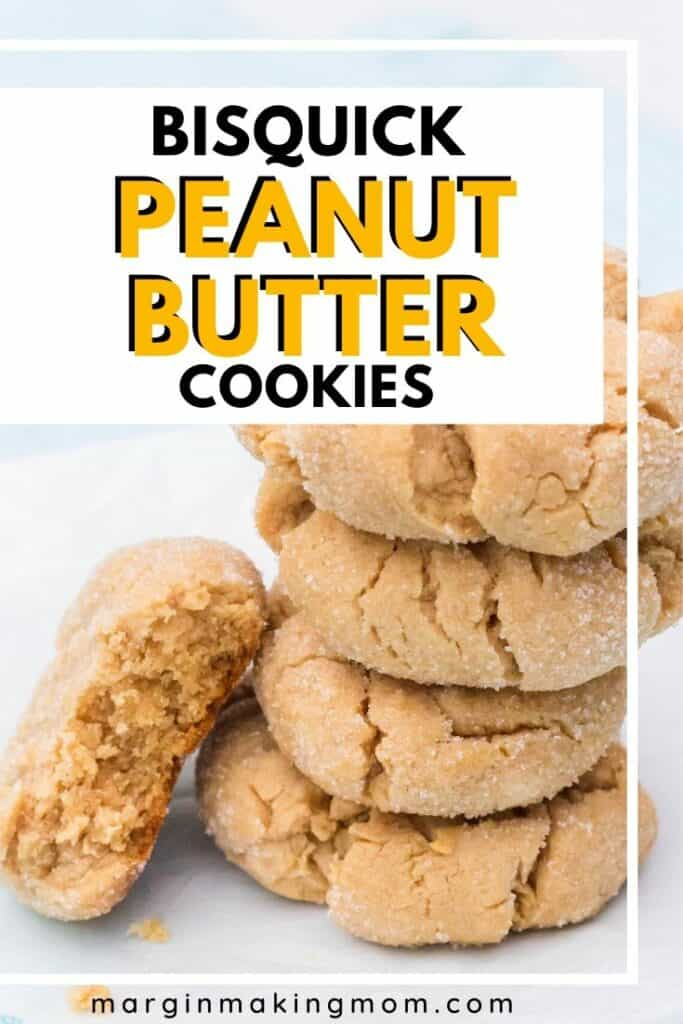 stack of peanut butter cookies made with Bisquick
