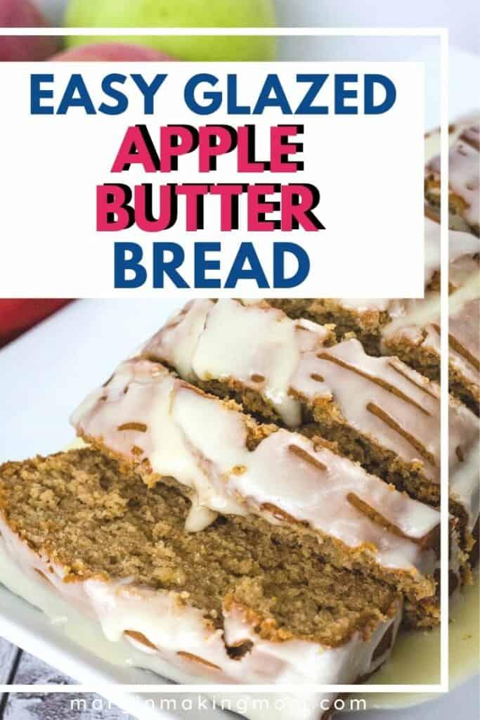 sliced loaf of apple butter bread on a platter