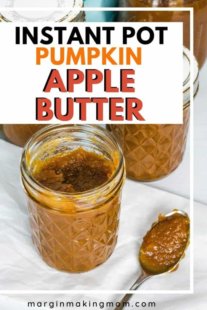 jar of Instant Pot pumpkin apple butter with a spoon next to it
