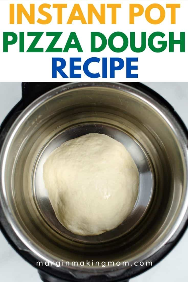 Instant Pot with pizza dough in it