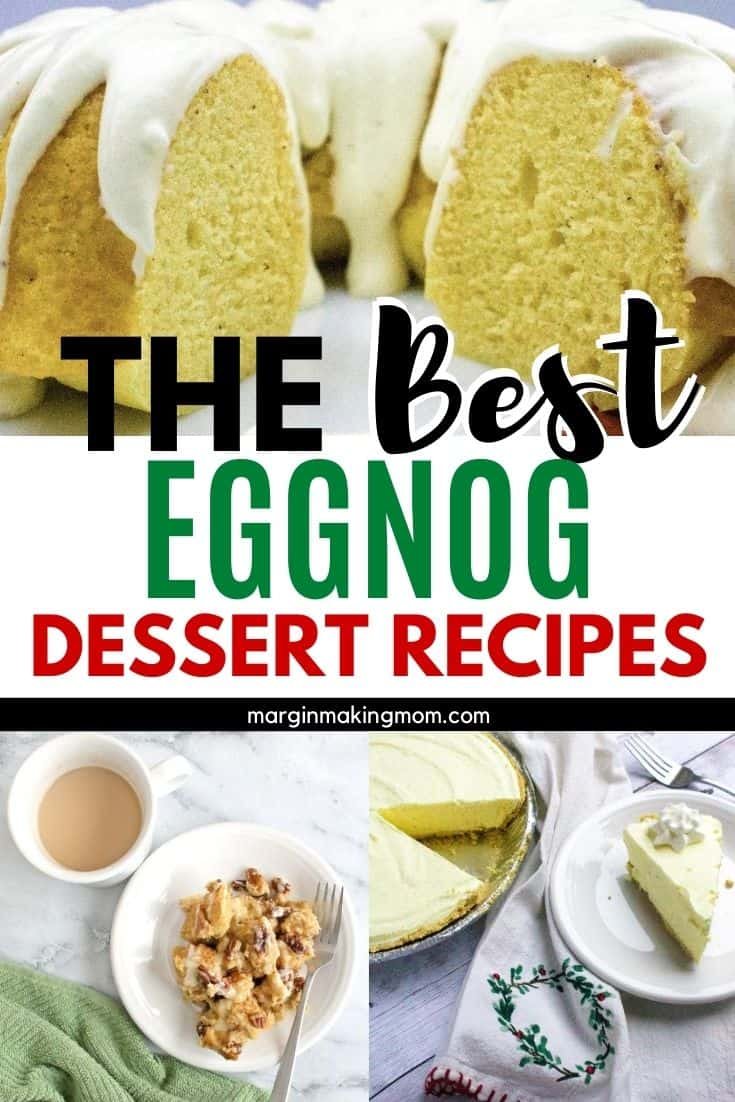 collage image of different eggnog desserts, including a cake, pie, and bread pudding