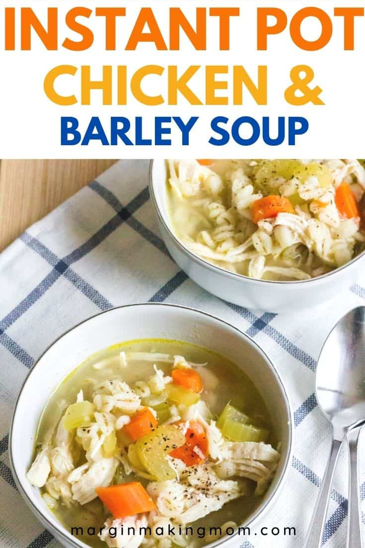 two white bowls of chicken barley soup that was cooked in the Instant Pot