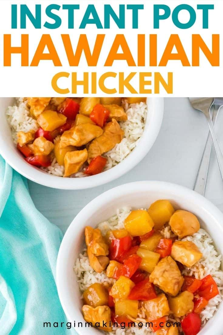 two white bowls filled with Instant Pot Hawaiian Chicken and rice